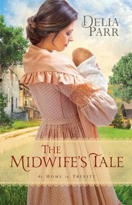 The Midwife's Tale (At Home in Trinity Book #1) - eBook  -