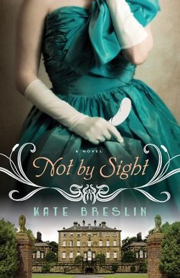 Not By Sight - eBook  -     By: Kate Breslin