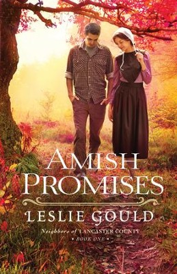 Amish Promises (Neighbors of Lancaster County Book #1) - eBook  -     By: Leslie Gould