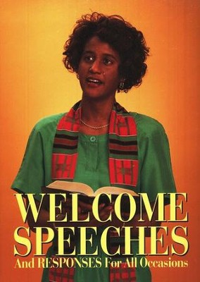 Welcome Speeches and Responses   -