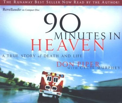 90 Minutes in Heaven, Audiobook on CD   -     By: Don Piper, Cecil Murphey