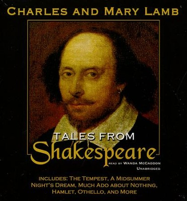Tales from Shakespeare Unabridged Audiobook on CD   -     Narrated By: Wanda McCaddon     By: Charles Lamb, Mary Lamb