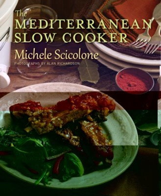 The Mediterranean Slow Cooker  -     By: Michele Scicolone