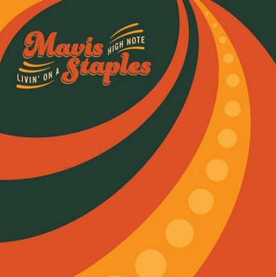 Livin' on a High Note--Vinyl with Download Card   -     By: Mavis Staples
