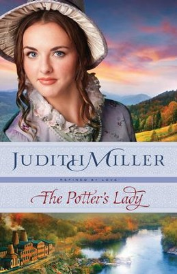 The Potter's Lady (Refined by Love Book #2) - eBook  -     By: Judith Miller