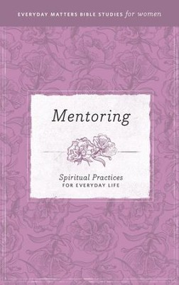 Everyday Matters Bible Studies for Women Mentoring - eBook  -     By: Hendrickson Publishers
