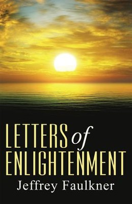 LETTERS of ENLIGHTENMENT - eBook  -     By: Jeffrey Faulkner