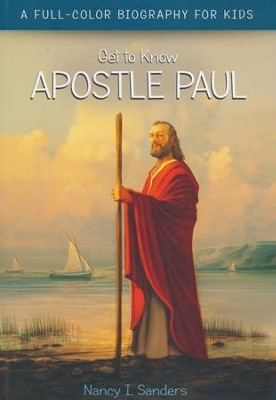 Apostle Paul  -     By: Nancy I. Sanders