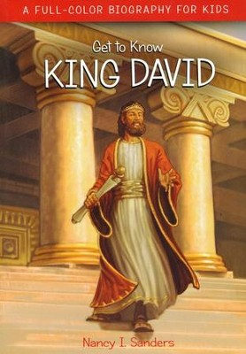 King David  -     By: Nancy I. Sanders