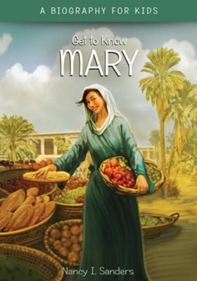 Mary  -     By: Nancy I. Sanders