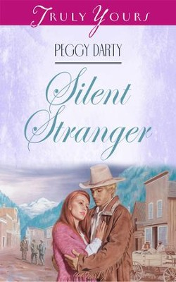 Silent Stranger - eBook  -     By: Peggy Darty