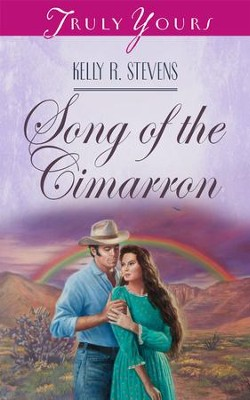 Song Of The Cimarron - eBook  -     By: Kelly R. Stevens