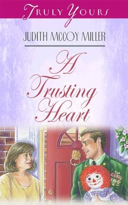 A Trusting Heart - eBook  -     By: Judith Mccoy Miller