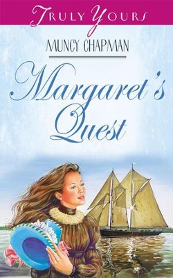 Margaret's Quest - eBook  -     By: Muncy Chapman