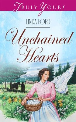 Unchained Hearts - eBook  -     By: Linda Ford