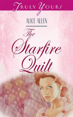The Starfire Quilt - eBook  -     By: Alice Allen