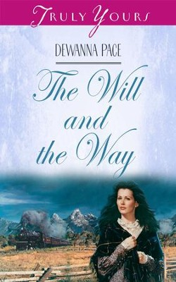 The Will And The Way - eBook  -     By: Dewanna Pace