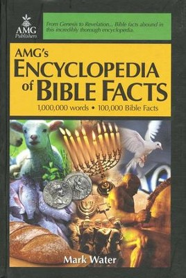 AMG's Encyclopedia of Bible Facts   -     By: Mark Water