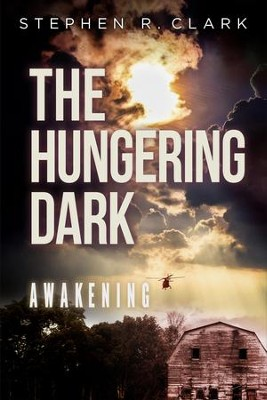 The Hungering Dark: Awakening  -     By: Stephen R. Clark