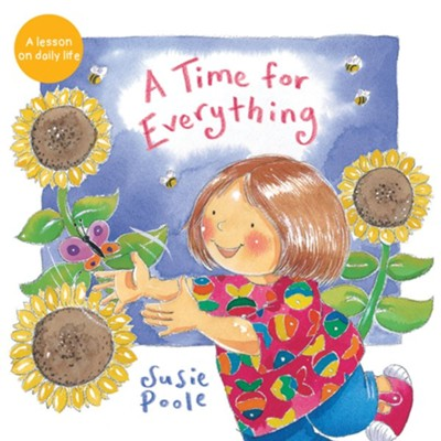 A Time for Everything  -     By: Susie Poole