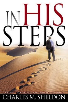 In His Steps - eBook  -     By: Charles M. Sheldon