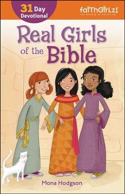 Real Girls of the Bible: 31-Day Devotional, Enlarged  -     By: Mona Hodgson
