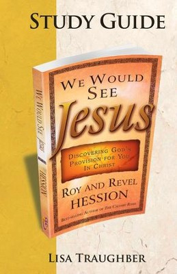 We Would See Jesus: Companion Study Guide - eBook  -     By: Lisa Traughber