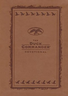 The Duck Commander Devotional Imitation Leather Edition  -     By: Alan Robertson