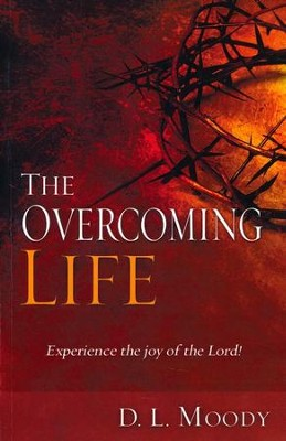 Overcoming Life  -     By: D.L. Moody