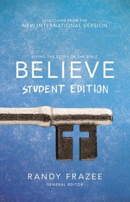 Believe Student Edition, NIV   -     By: Randy Frazee