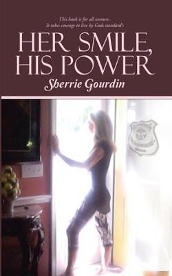 Her Smile, His Power - eBook  -     By: Sherrie Gourdin