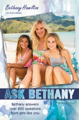 Ask Bethany, Updated Edition / Revised  -     By: Bethany Hamilton, Doris Rikkers