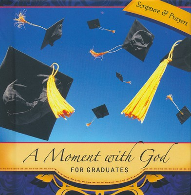 A Moment with God for Graduates  -