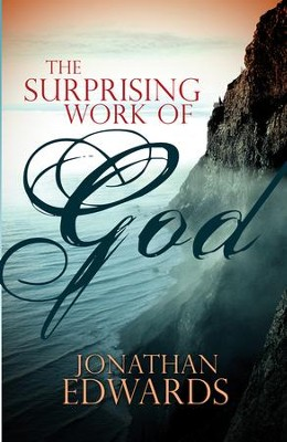 The Surprising Work of God - eBook  -     By: Jonathan Edwards