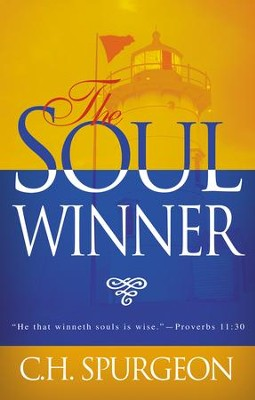 The Soulwinner - eBook  -     By: Charles H. Spurgeon