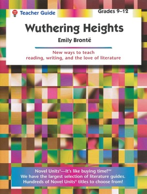 Wuthering Heights, Novel Units Teacher's Guide, Grades 9-12   -     By: Emily Bronte