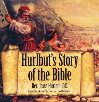 Hurlbut's Story of the Bible: - unabridged audiobook on CD  -     Narrated By: Simon Vance     By: Jesse Hurlbut