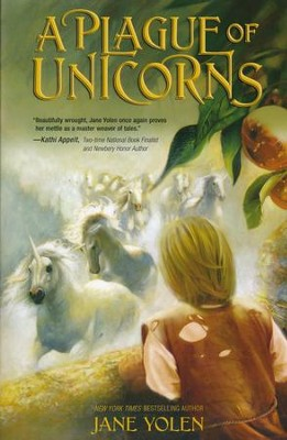 A Plague of Unicorns  -     By: Jane Yolen