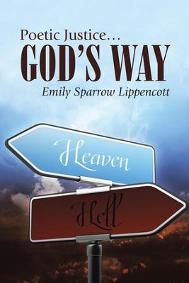 Poetic Justice Gods Way - eBook  -     By: Emily Lippencott