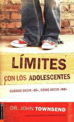 L&#237mites con los Adolescentes  (Boundaries with Teens)  -     By: Dr. John Townsend