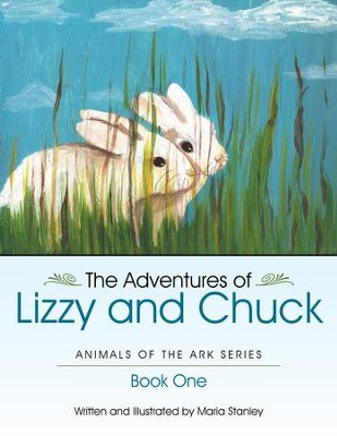 The Adventures Of Lizzy And Chuck: Book One - eBook  -     By: Maria Stanley