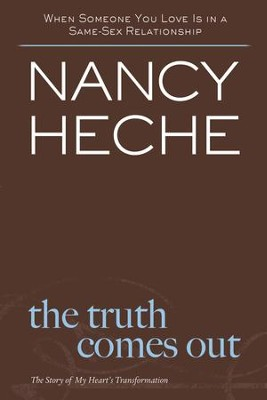 The Truth Comes Out - eBook  -     By: Nancy Heche