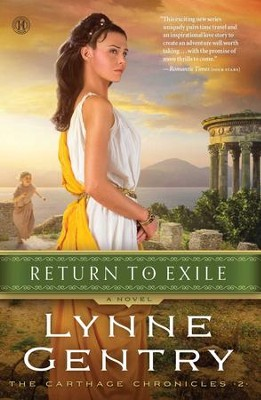Return To Exile, Carthage Chronicles Series #2   -     By: Lynne Gentry