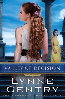 #3: Valley of Decision   -     By: Lynne Gentry