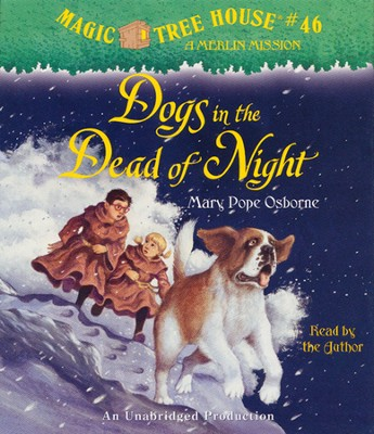Magic Tree House #46: Dogs in the Dead of the Night Unabridged Audiobook on CD  -     By: Mary Pope Osborne