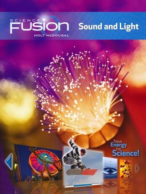 Science Fusion Module J: Sound and Light, Grades 6-8     -