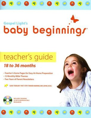 Baby Beginnings Teacher Guide 18-36 Months With CD-Rom  -