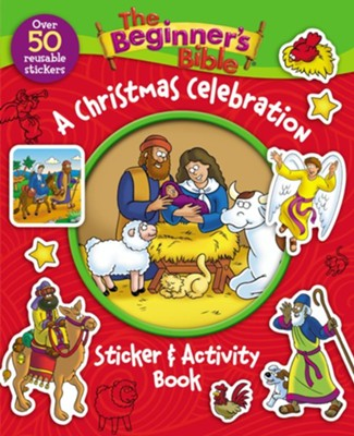 A Christmas Celebration Sticker & Activity Book: The Beginner's Bible  -
