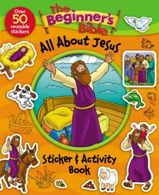 The Beginner's Bible All About Jesus Sticker and Activity Book  -     By: Kelly Pulley