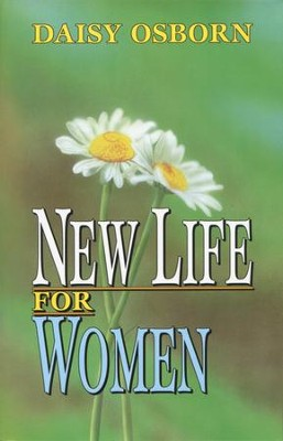 New Life for Women - eBook  -     By: Daisy Osborn